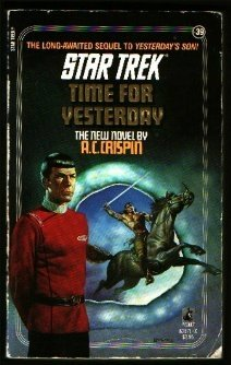 Time for Yesterday by A.C. Crispin