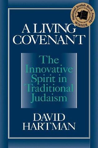 A Living Covenant by David Hartman