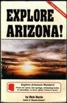 Explore Arizona! (Arizona and the Southwest)