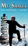 Climbing Mt. Shasta: Route 1, Avalanche Gulch