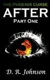 The Phoenix Curse: After - Part 1