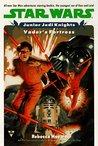Vader's Fortress (Star Wars: Junior Jedi Knights, #5)