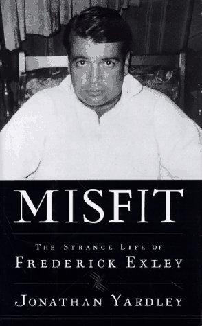 Misfit: The Strange Life of Frederick Exley