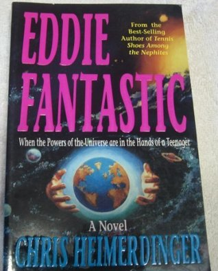 Eddie Fantastic by Chris Heimerdinger