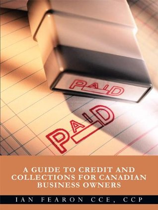 PAID:A Guide to Credit and Collections for Canadian Business Owners