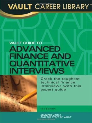 Vault Guide to Advanced Finance & Quantitative Interviews