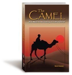 The Camel: How Muslims Are Coming to Faith in Christ