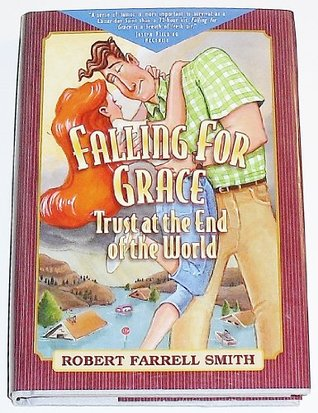 Falling for Grace by Robert Farrell Smith