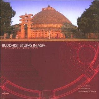 Buddhist Stupas in Asia by Joe Cummings