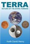 TERRA: Return of the Divine Feminine (Architects of the Aquarian Age)