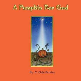 A Pumpkin for God Descarga gratuita de libros electrónicos de joomla