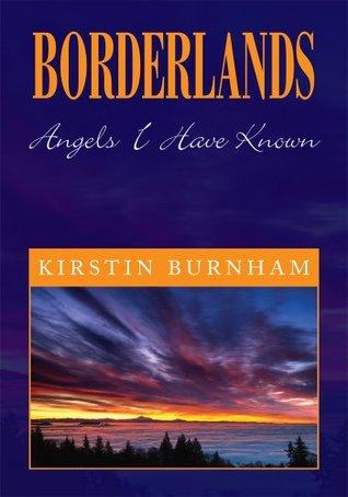 BORDERLANDS : Angels I Have Known