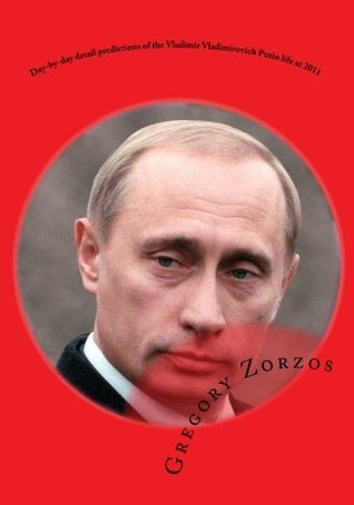 Day-by-day detail predictions of the Vladimir Vladimirovich Putin life at 2011