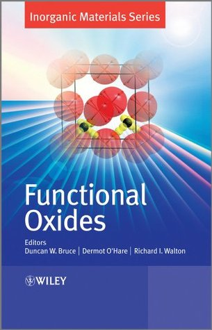 Functional Oxides (Inorganic Materials Series)