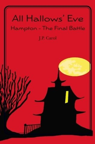 all-hallows-eve-hampton-the-final-battle