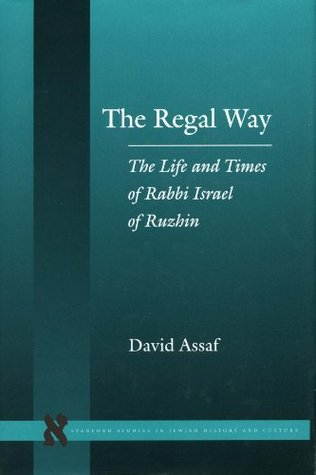 the-regal-way-stanford-studies-in-jewish-history-and-c