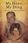 My Hero, My Ding