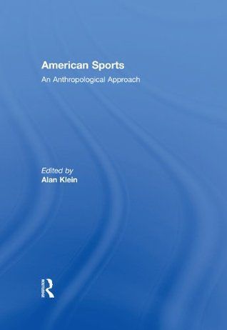 American Sports: An Anthropological Approach