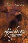 Murderous Requiem by Jamie Fessenden