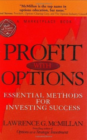 Profit With Options: Essential Methods for Investing Success (A Marketplace Book)