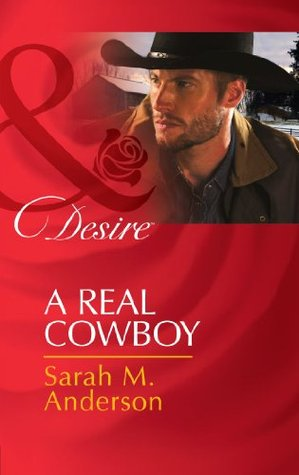 A Real Cowboy(Rich Rugged Ranchers 2)