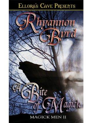 A Bite Of Magick Mckendrick Warlocks 2 By Rhyannon Byrd