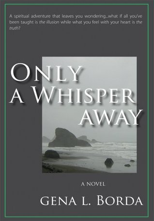 ONLY A WHISPER AWAY: A Novel