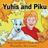 Yuhis and Piku
