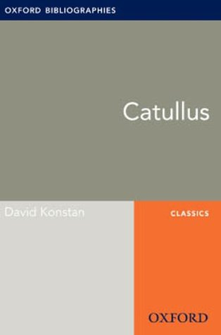Catullus: Oxford Bibliographies Online Research Guide