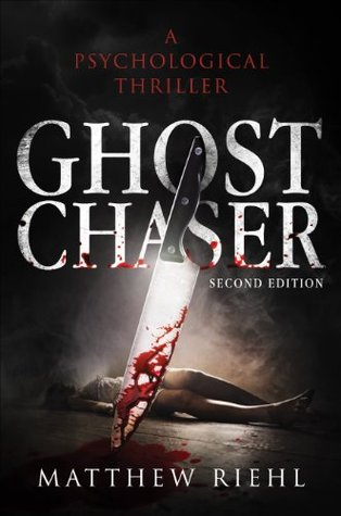 Ghost Chaser by Matthew Riehl