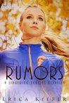 Rumors by Erica Kiefer