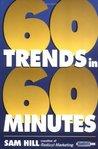 Sixty Trends In Sixty Minutes (Brandweek Book)