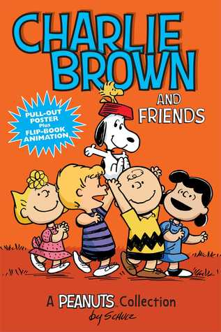 Charlie Brown and Friends  (PEANUTS AMP! Series Book 2): A Peanuts Collection