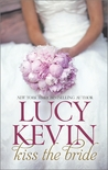 Kiss the Bride: The Wedding Dress\The Wedding Kiss\Sparks Fly