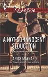 A Not-So-Innocent Seduction (Kavanaghs of Silver Glen, #1)