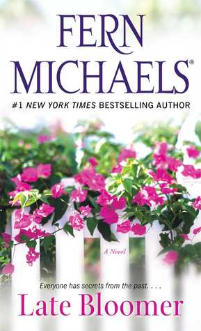 Late Bloomer by Fern Michaels