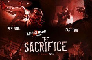 Left 4 Dead Presents: The Sacrifice