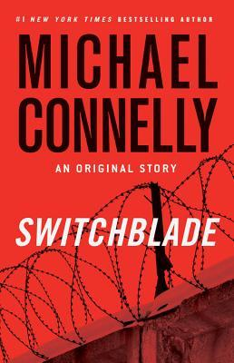 Switchblade (Harry Bosch, #16.5; Harry Bosch Universe, #25.5)