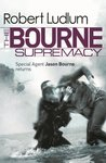 Robert Ludlum's: The Bourne Supremacy (Jason Bourne)