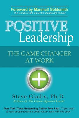 Positive Leadership: The Game Changer at Work