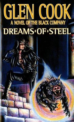 Dreams of Steel by Glen Cook