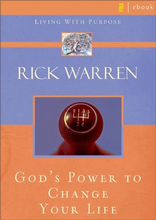 Gods Power to Change Your Life (Living with Purpose)