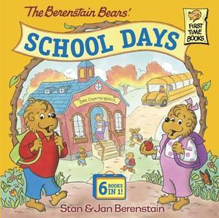 The Berenstain Bears' School Days