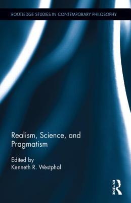 Realism, Science, and Pragmatism