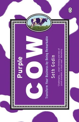 Ebook Purple Cow: Transform Your Business by Being Remarkable by Seth Godin DOC!