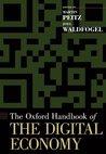 The Oxford Handbook of the Digital Economy (Oxford Handbooks)
