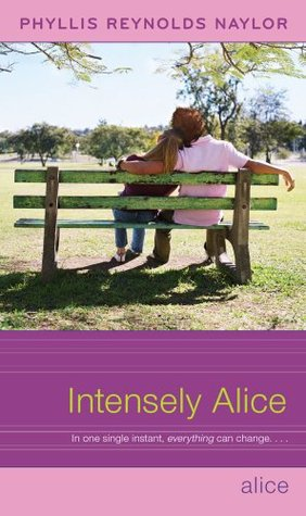 Ebook Intensely Alice by Phyllis Reynolds Naylor read!