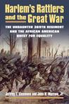Harlem's Rattlers and the Great War by Jeffrey T. Sammons