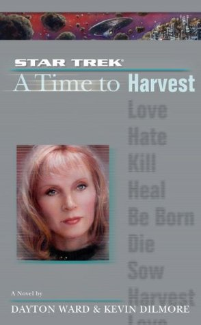 A Time To Harvest(A Time To... (Star Trek:TNG) 4)