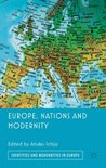 Europe, Nations and Modernity (Identities and Modernities in Europe)
